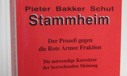 Politischer Prozeß – Die RAF in Stammheim: Pieter Bakker Schuts Standardwerk ist neu erschienen