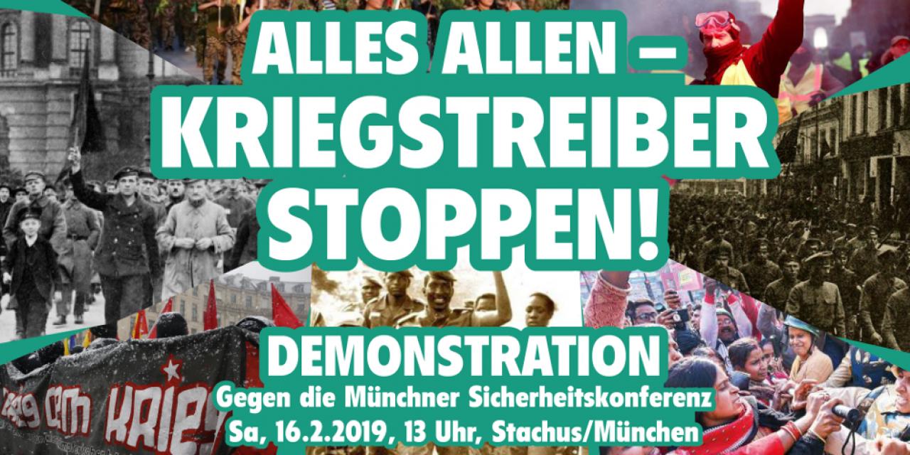 Alles Allen – Kriegstreiber stoppen! Gegen die Sicherheitskonferenz in München
