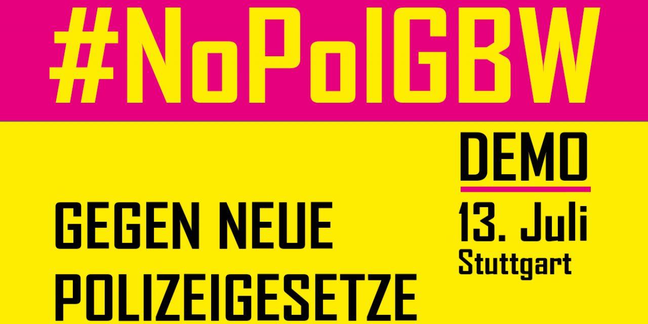 #NoPolGBW Demo am 13. Juli in Stuttgart – Die Kapitalisten bauen den Polizei- und Überwachungsstaat aus