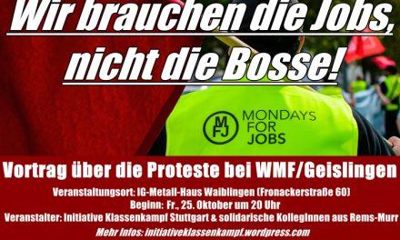 Waiblingen: Wir brauchen die Jobs! Nicht die Bosse!