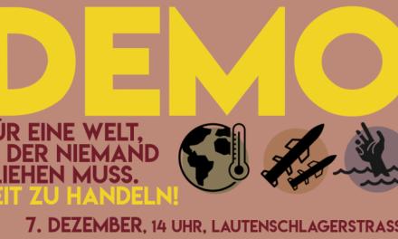 """Demoaufruf für den 7. Dezember: """"Für eine Welt, in der niemand fliehen muss – Zeit zu Handeln"""""""