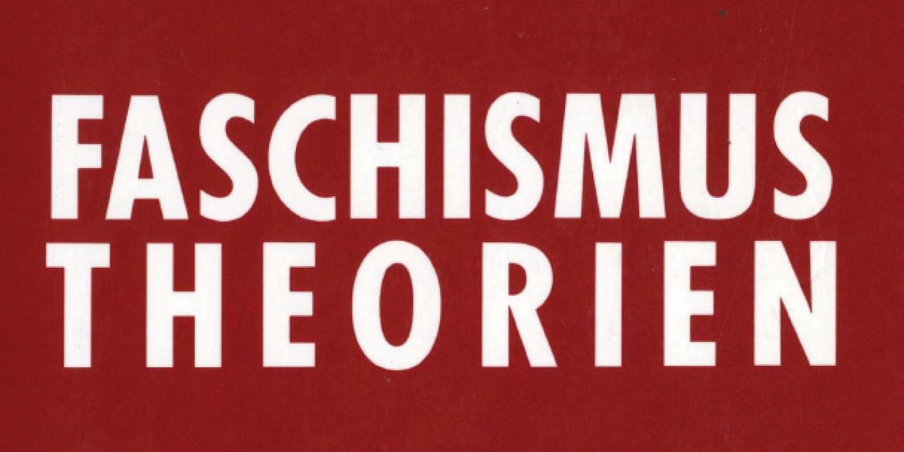 Faschismustheorien [Reinhard Kühnl]
