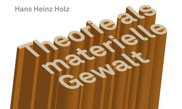 Erklären, nicht verharmlosen | Hans Heinz Holz