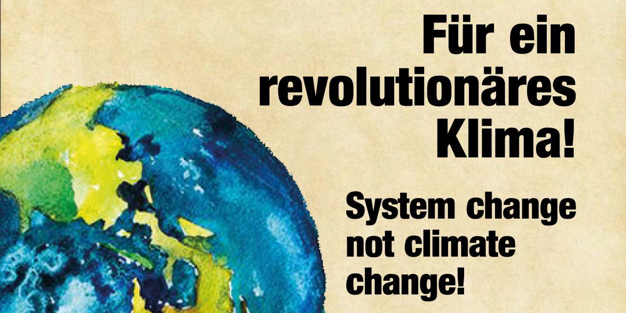 System change not climate Change – Heraus zum Klimastreik am 20.September in Stuttgart