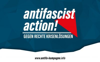 antifascist action! Kampagne gegen rechte Krisenlösungen gestartet