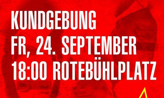 Kundgebung am 24. September in Stuttgart und Demo am Vorabend der Wahl in Mannheim